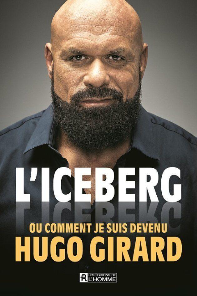 «L'iceberg»: Hugo Girard s'ouvre sur son parcours atypique, et des plus