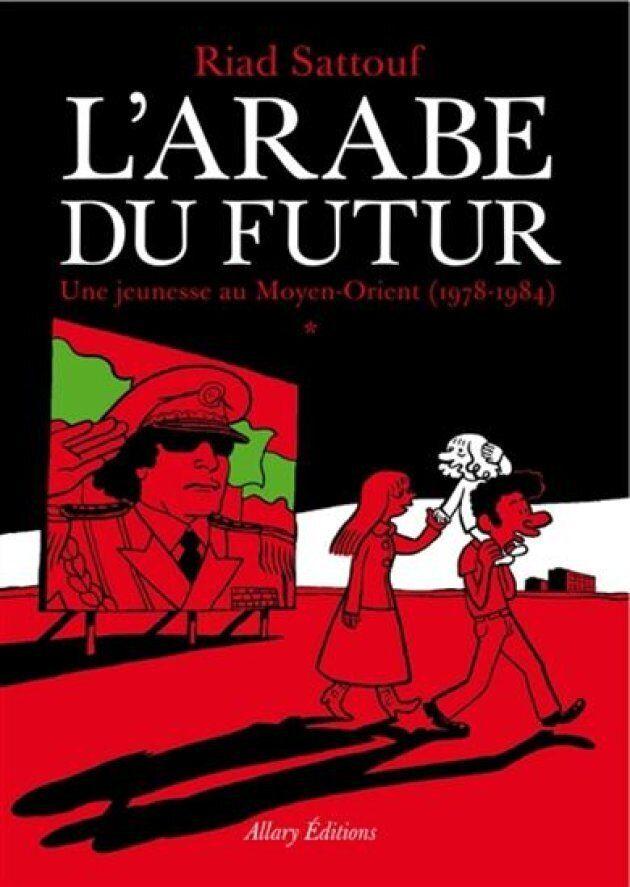 «L'Arabe du futur»: l'incontournable