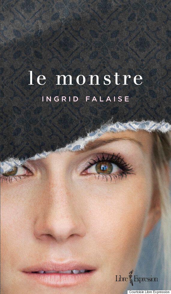 «Le monstre» d'Ingrid Falaise: choisir d'aimer encore, après la violence