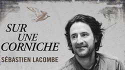 «Sur une corniche»: Nouvelle chanson pour Sébastien