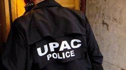 Perquisitions de l'UPAC sur la