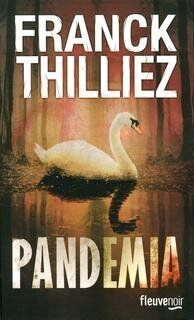«Pandemia» de Franck Thilliez: polar
