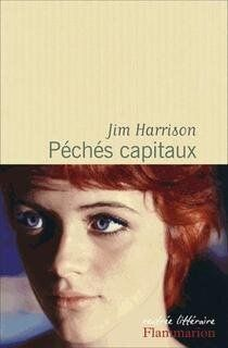 «Péchés capitaux» de Jim Harrison: roman à