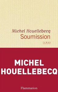 Soumission de Michel Houellebecq: tragédie