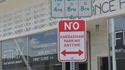 «Stationnement interdit aux Kardashian à toute heure de la