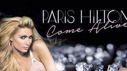 Paris Hilton dévoile «Come Alive», sa nouvelle