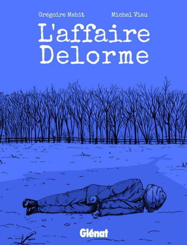 «L'affaire Delorme»: un baril de poudre social au