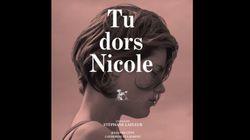 Une affiche pour «Tu dors Nicole»
