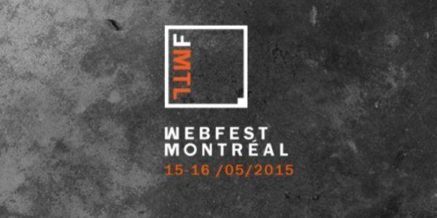 Webfest: Montréal accueille son premier festival dédié à la web