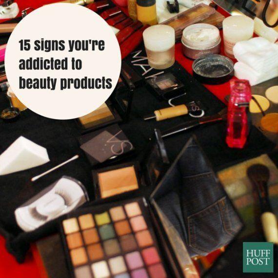 15 signes que vous êtes accro aux produits de beauté