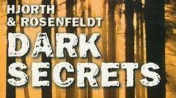 Dark secrets 1 et 2 de Hjorth & Rosenfeldt: Suède