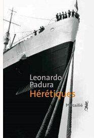 Hérétiques de Leonardo Padura: vivre la