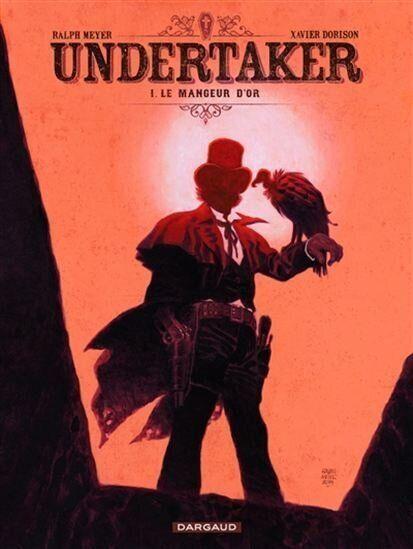 Undertaker: Dorison et Meyer au pays de