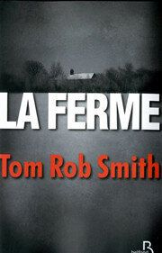 Polars en double: La Ferme de Tom Rob Smith et Une main encombrante de Henning