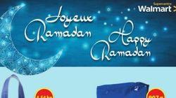 Walmart souhaite un joyeux Ramadan à