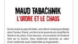 «L'Ordre et le chaos» de Maud Tabachnik :psychopathe sur la route! - Daniel