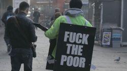 «Fuck The Poor»: campagne choc devenue virale