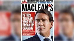 «Est-ce cet homme qui brisera le Canada», titre Maclean's sur
