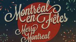 Montréal en Fêtes»: vivre la magie des fêtes dans le