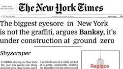 La tribune de Banksy que le New York Times n'a pas voulu