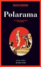 Polarama de David Gordon: piège à