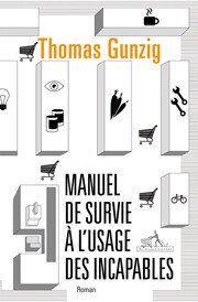 Manuel de survie à l'usage des incapables de Thomas Gunzig: un polar génétiquement