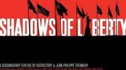 «Shadows of Liberty»: le documentaire d'un Québécois sur la dérive des médias américains