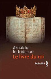 Le Livre du roi de Arnaldur Indridason: polar
