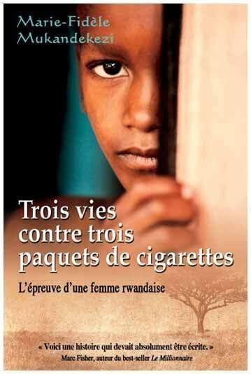 «Trois vies contre trois paquets de cigarettes», par Marie-Fidèle