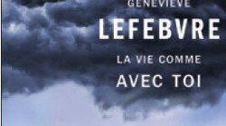 La vie comme avec toi par Geneviève