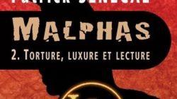Patrick Senécal sort Malphas 2: «Torture, luxure et
