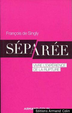Séparée: dans son dernier livre, le sociologue François de Singly s'interroge sur le