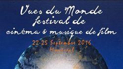 Le nouveau festival de cinéma Vues du Monde à Montréal