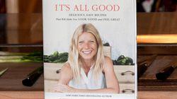 Le livre de cuisine de Gwyneth Paltrow peut vous rendre