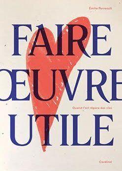 «Faire œuvre utile», Émilie Perreault rend ses lettres de noblesse à