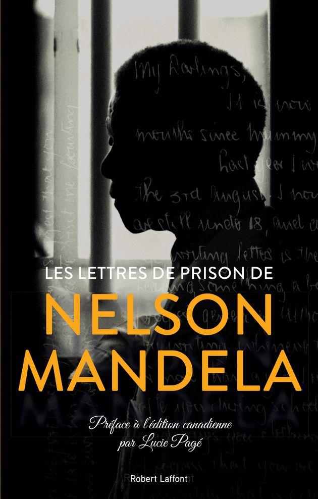 Les lettres écrites par Nelson Mandela en prison sont finalement