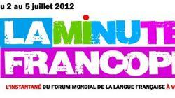 Dès lundi, suivez le Forum mondial de la langue française avec