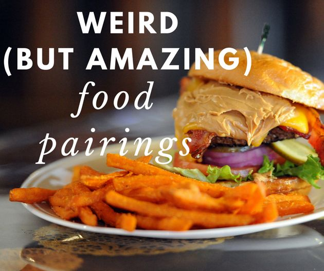 15 Weird Food Pairings That Are Seriously
