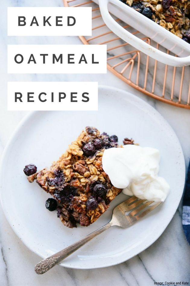 These 6 Baked Oatmeal Recipes Taste Just Like