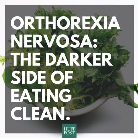 Orthorexia Nervosa: The Darker Side Of 'Clean