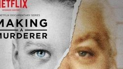 Making A Murderer: Psychologists Weigh In On Exactly Why We Are So