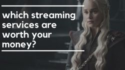 Which TV And Movie Streaming Services Are Worth Your