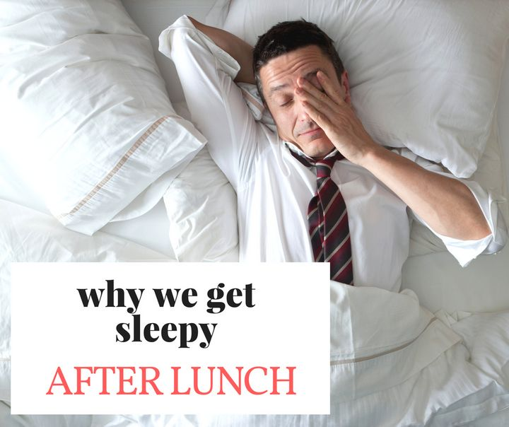 Sleepy After Lunch? We Found Out Exactly Why It Happens | HuffPost  Australia Food & Drink