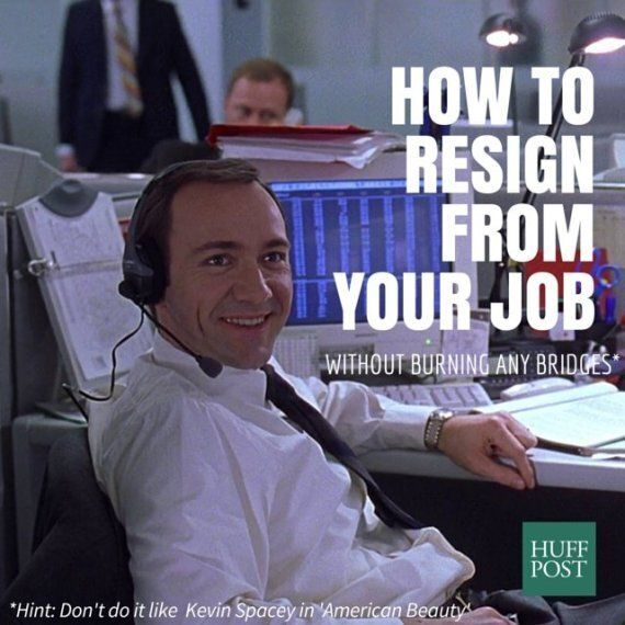 How To Resign From Your Job Without Burning