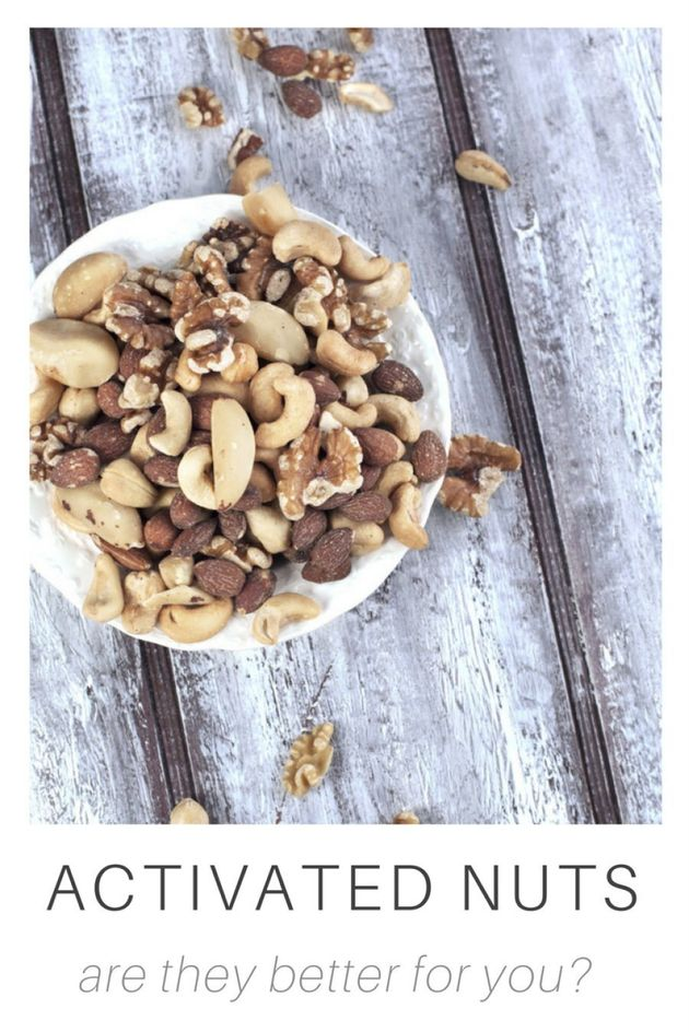Are Activated Nuts Better For