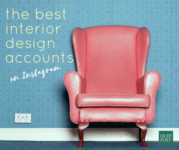 Home Style: The Instagram Accounts Interior Designers