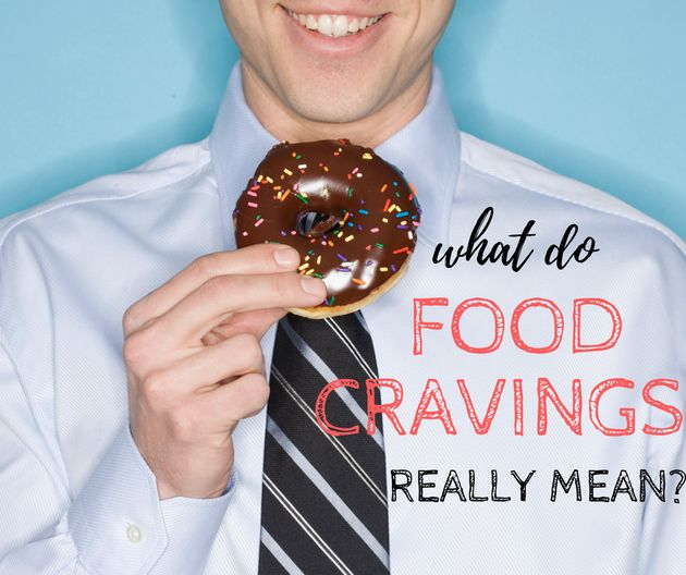 We Found Out If Food Cravings Really Mean