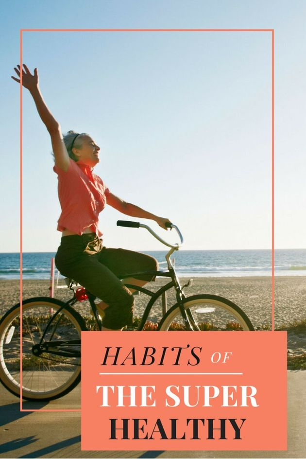 Six Things Extremely Healthy People Do Every