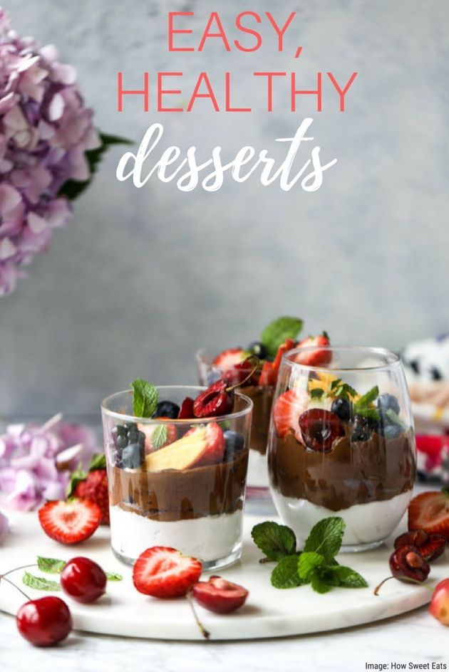 7 Easy, Healthy Desserts To Satisfy Your Sweet