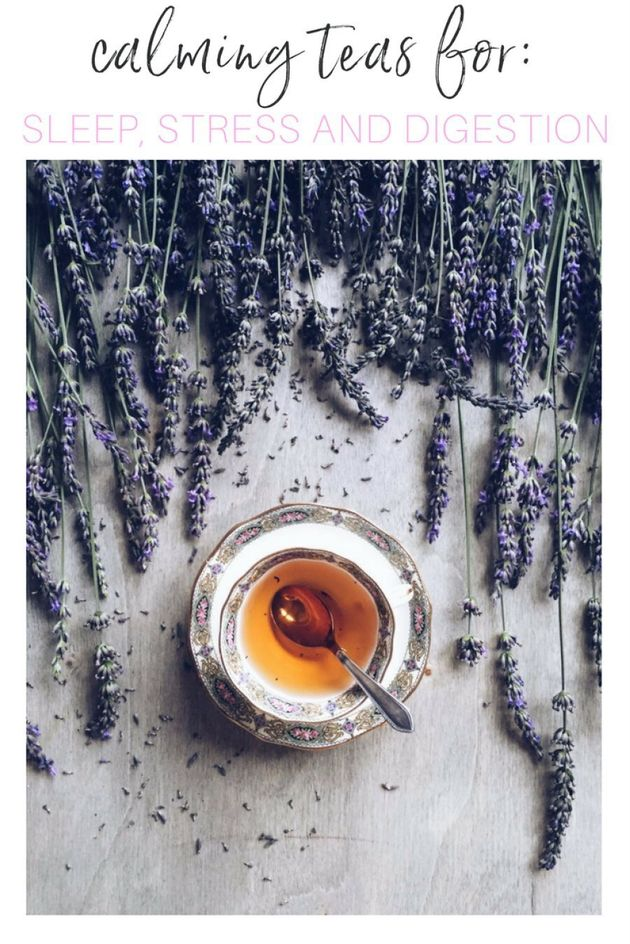 Calming Teas For Sleep, Stress And